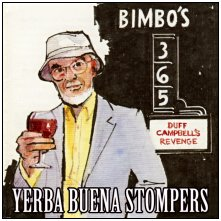 Click here to view details of the Yerba Buena Stompers CDs